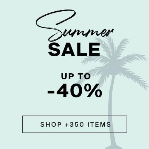 Summer Sale | Up to -40%