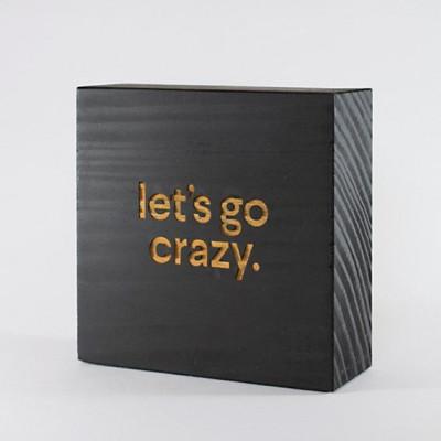 Blockquote | Let's Go Crazy
