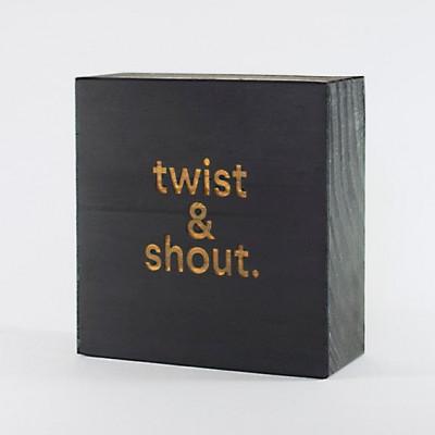 Blockquote | Twist & Shout