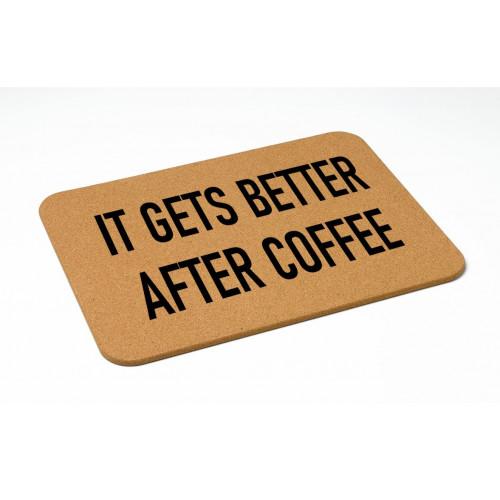 Tapis de Bain   It Gets Better After Coffee