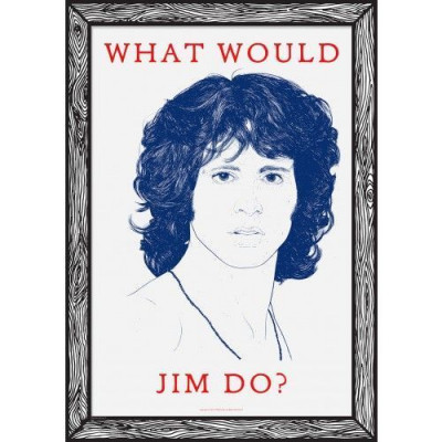 Art Print What Would Jim Do?