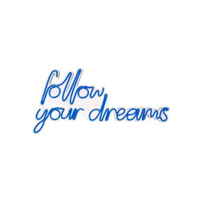 Neon Wandlampe Follow Your Dreams | Blau