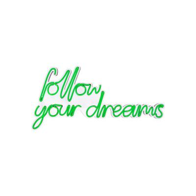 Neon Wandlampe Follow Your Dreams | Grün