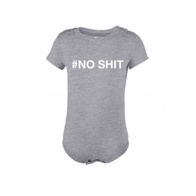 Baby Bodysuit # NO SHIT   Grey