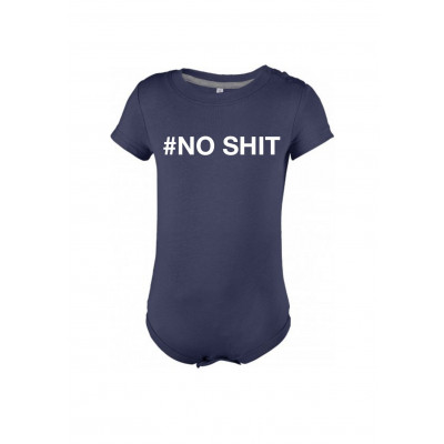 Baby Bodysuit # NO SHIT   Blue