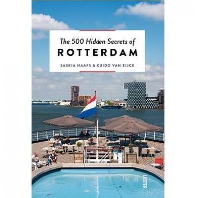 Die 500 verborgenen Geheimnisse von Rotterdam