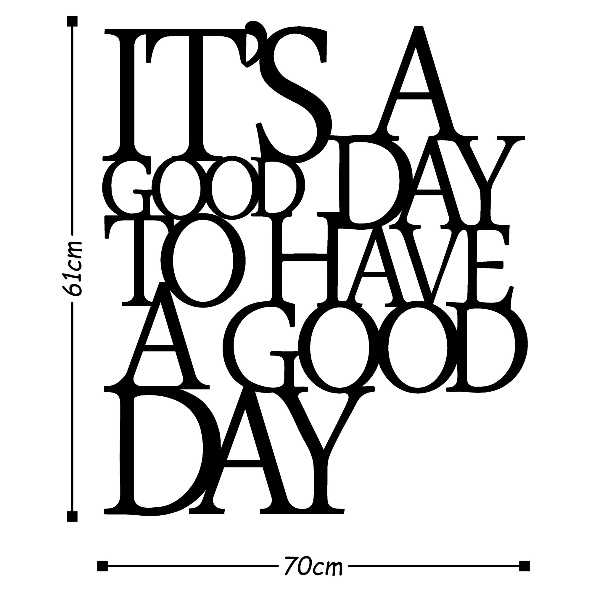 Wall Decoration It's a Good Day   Black