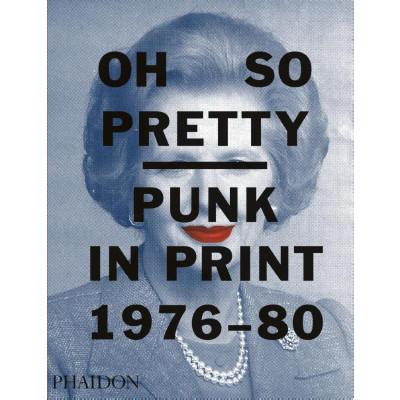 Buch | Oh So Pretty: Punk in Print 1976-1980