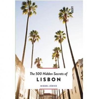 Die 500 verborgenen Geheimnisse von Lissabon
