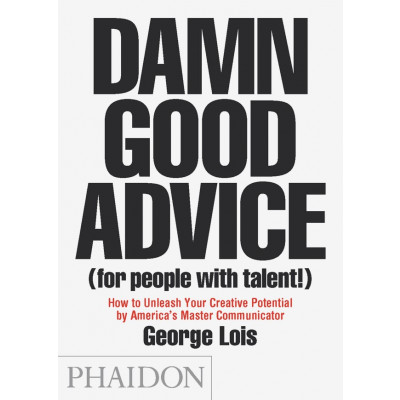 Buch | Damn Good Advice (For People With Talent!)