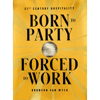 Buch | Born to Party, Forced to Work