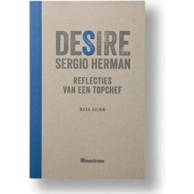 DESIRE SERGIO HERMAN - REFLECTIES VAN EEN TOPCHEF   Dutch