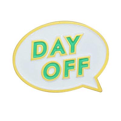 Brosche | Day Off