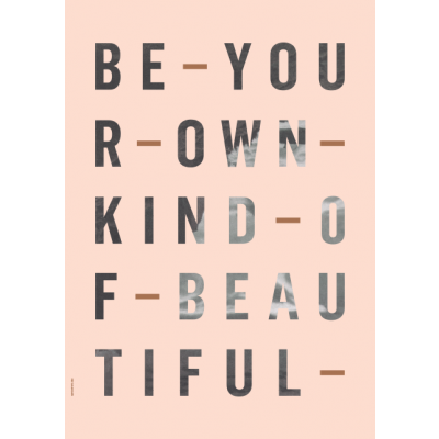 Just My Type Poster | Be Your Own Kind