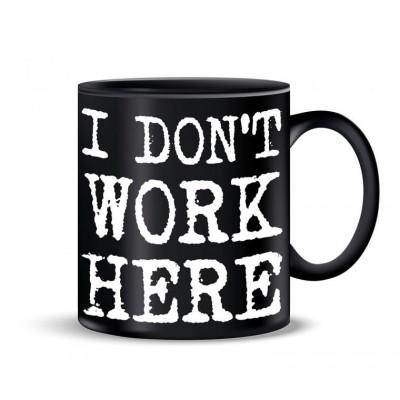 Becher | Ich arbeite nicht hier
