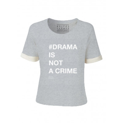 #Drama Is Not a Crime | Short Sleeves Sweater Grey