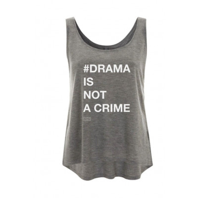 #Drama Is Not a Crime | Top Grey