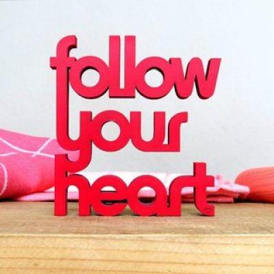 Wall Deco   Follow Your Heart