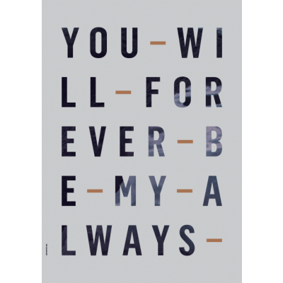 Just My Type Poster | Forever Always