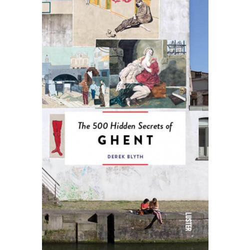 Die 500 verborgenen Geheimnisse von Gent