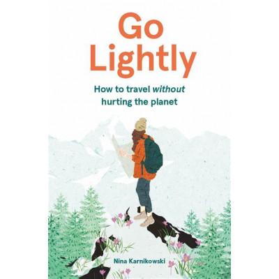 Go Lightly - Wie man reist, ohne den Planeten zu verletzen