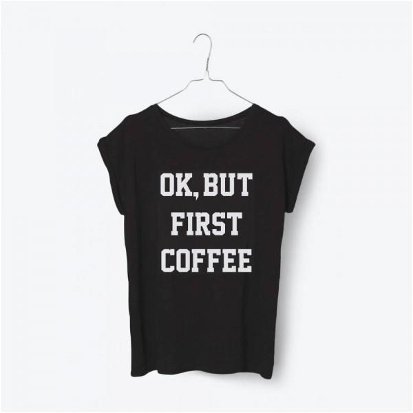 Ok, But First Coffee T-Shirt | Black
