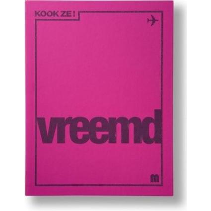 KOOK ZE! Vreemd | Néerlandais