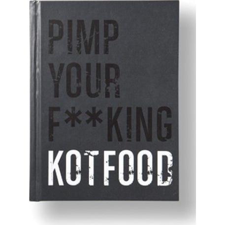 PIMP YOUR F**KING KOTFOOD | Nederlands