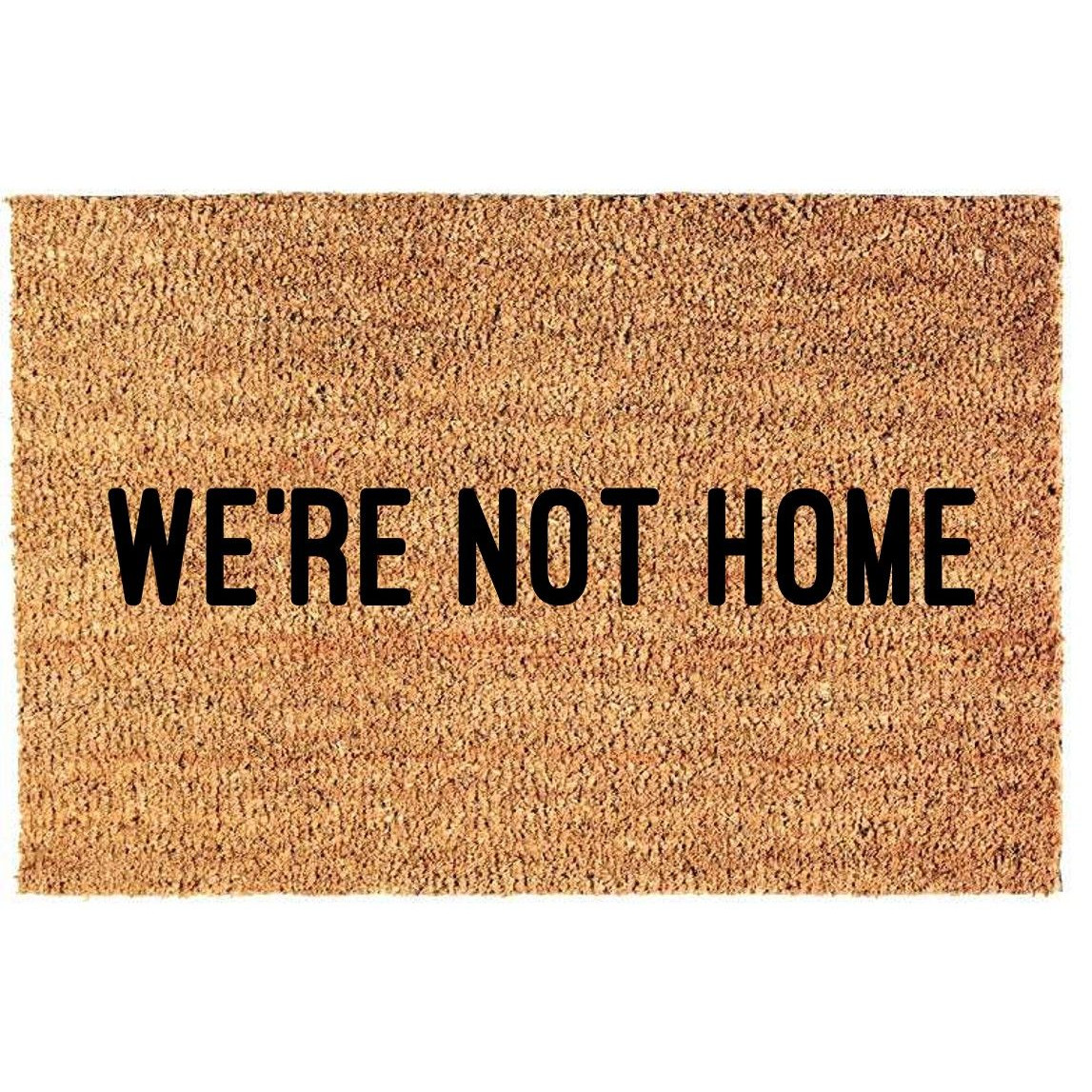 Fußmatte | Wir sind nicht zu Hause
