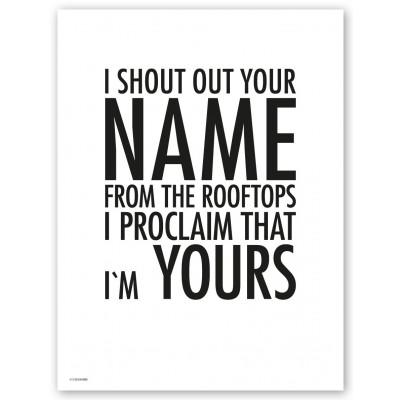 I Shout Out Print