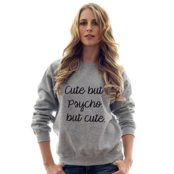 Cute but Psycho. But Cute Sweater   Grey