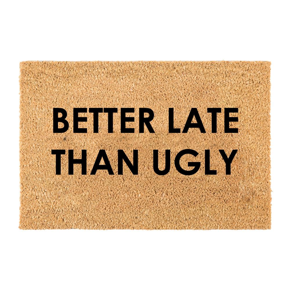 Fußmatte besser | Spät als hässlich