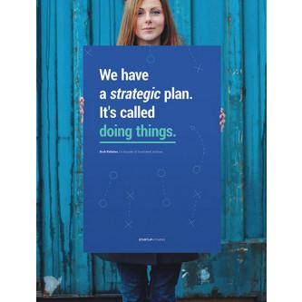 We Have A Strategic Plan