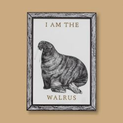 Art Print I am the Walrus