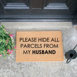 Fußmatte | Please Hide all Parcels from Husband