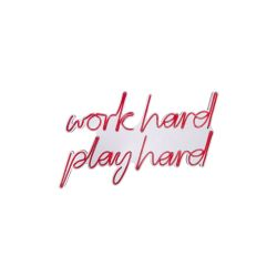 Neon Wandlampe Work Hard Play Hard | Rot