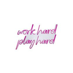 Neon Wandlampe Work Hard Play Hard | Pink