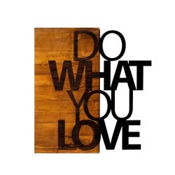 Muurdecoratie Do What You Love | Walnoot Zwart
