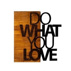 Wall Deco Do What You Love | Walnut Black