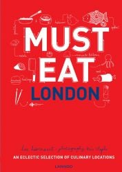 Guide Culinaire Must Eat Londres
