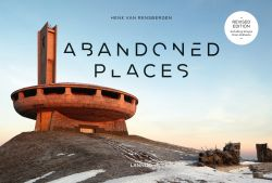 Livre Photo Abandoned Places Henk van Rensbergen