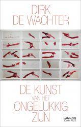 Buch 'De Kunst van het Ongelukkig zijn'