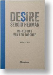 DESIRE SERGIO HERMAN - REFLECTIES VAN EEN TOPCHEF | Nederlands