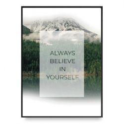 Poster | Immer an sich selbst glauben