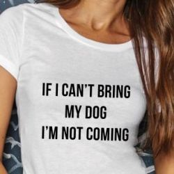 ♀ T-shirt Can't Bring my Dog | Blanc