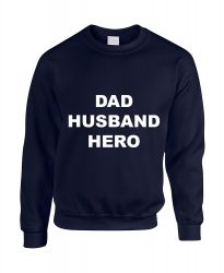 Sweater  Dad, Husband, Hero | Marineblauw