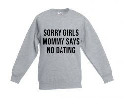 Kinder Pullover Mama sagt: Keine Verabredung | Grau