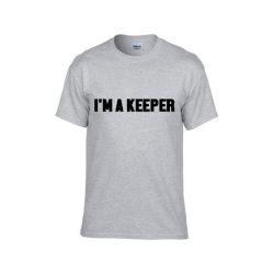 Grey T-Shirt ♂ | I'm a Keeper