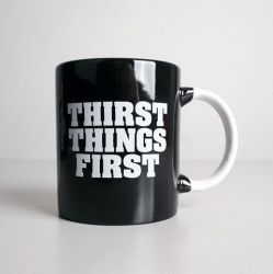 Grande Tasse Thirst Things First