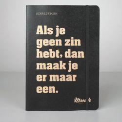 Notebook | Als je geen zin hebt, dan maak je er maar een
